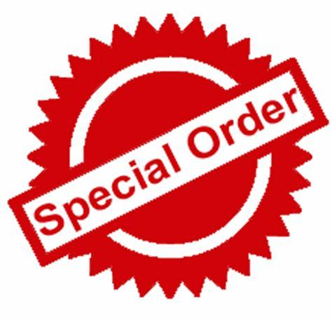 Non Stock Special Orders